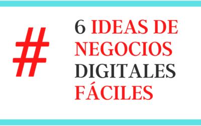 6 Ideas de Negocio Online