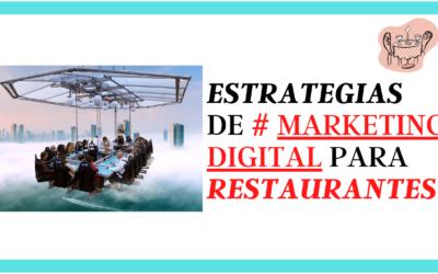 Estrategias de Marketing Digital para Restaurantes