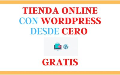 Curso Crear Tienda Online en WordPress Gratis